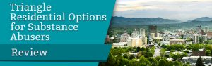 Triangle Residential Options for Substance Abusers