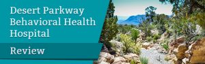 Desert Parkway Behavioral Health Hospital