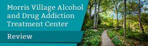Morris Village Alcohol and Drug Addiction Treatment Center