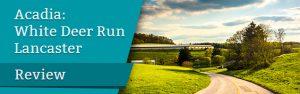 Acadia_ White Deer Run Lancaster