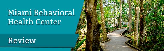 Miami Behavioral Health Center Review