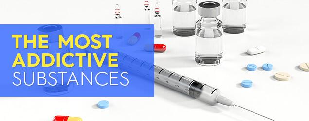 The most addictive substances
