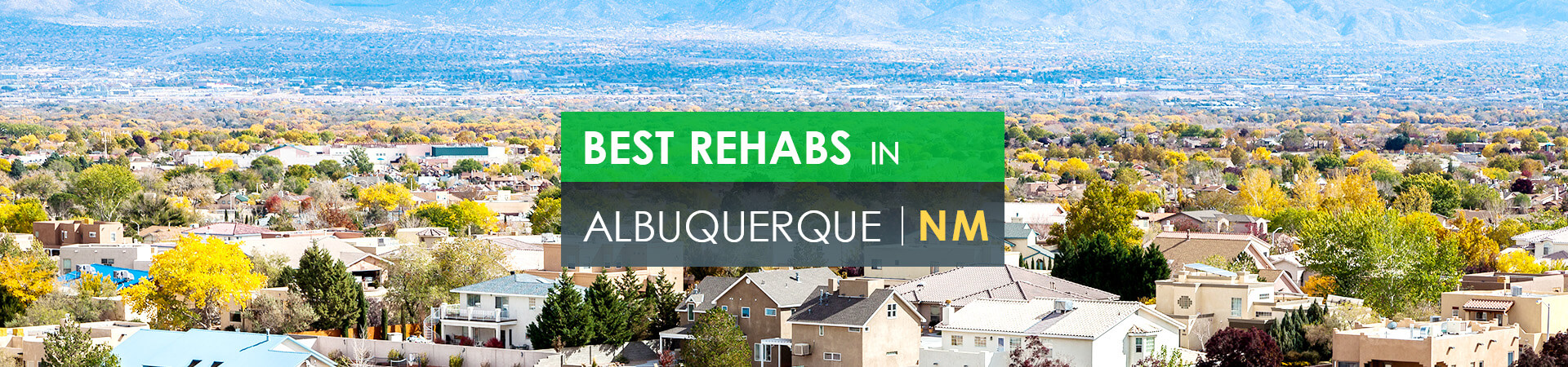 Best rehabs in Albuquerque, NM