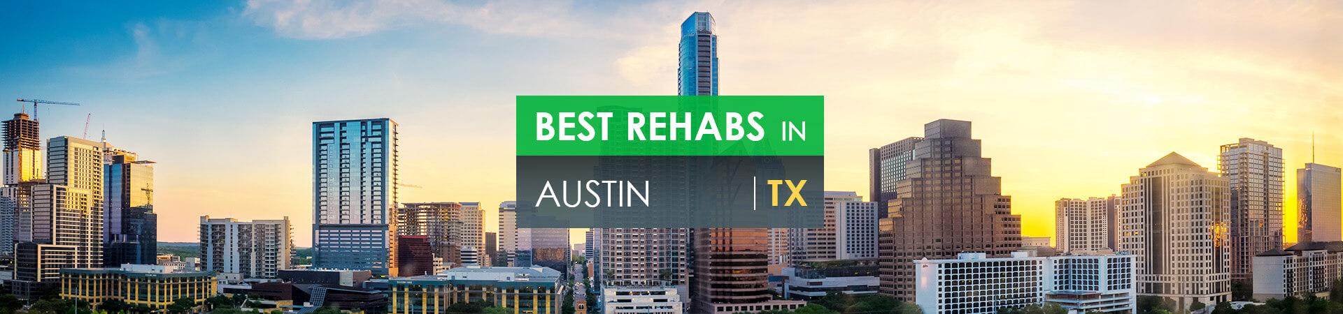 Best rehabs in Austin, TX