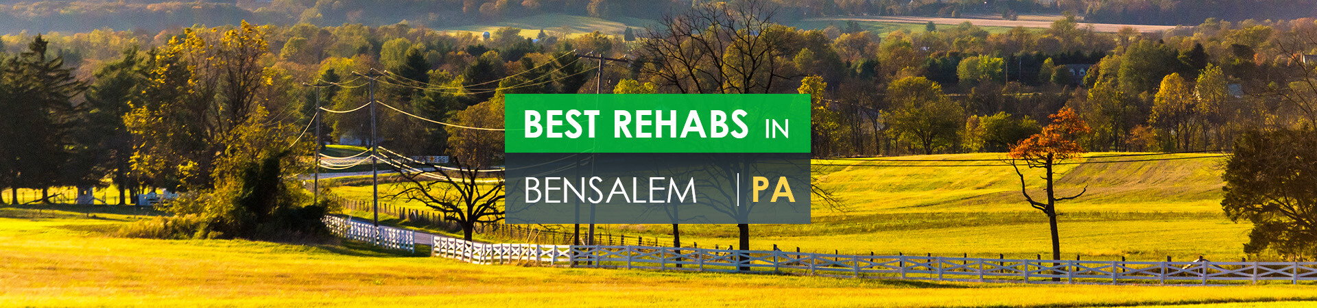 Best rehabs in Bensalem, PA