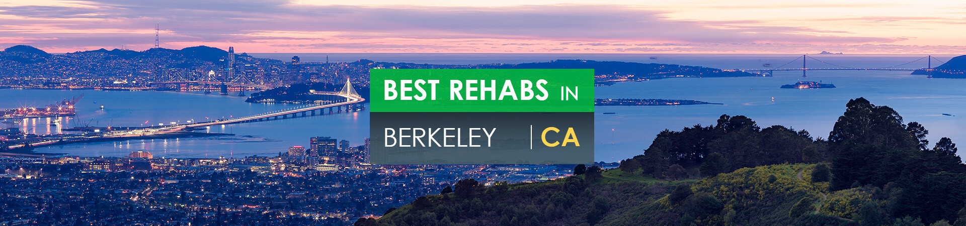 Best rehabs in Berkeley, CA