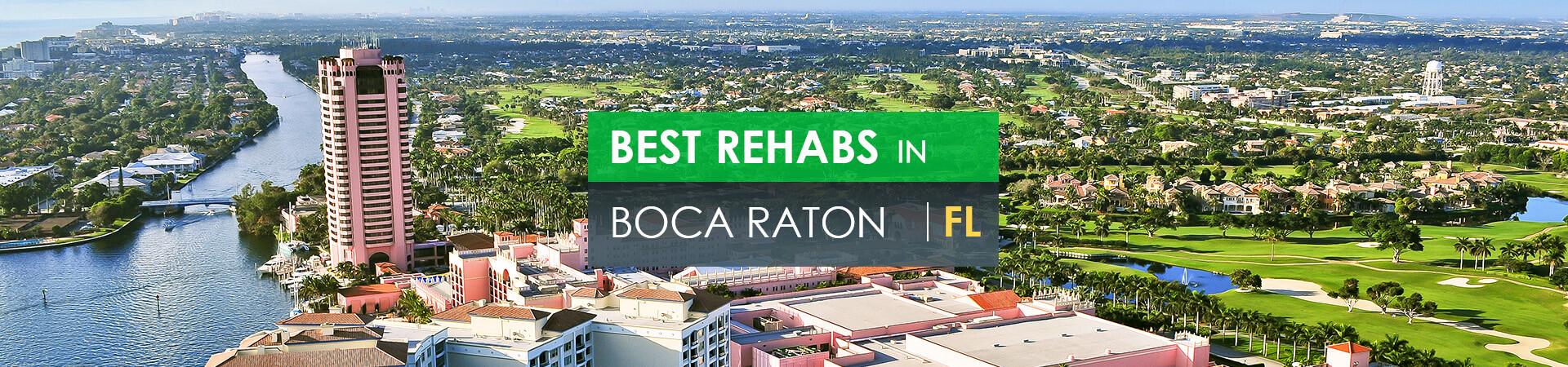 Best rehabs in Boca Raton, FL