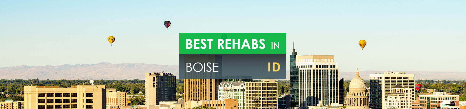 Best rehabs in Boise, ID