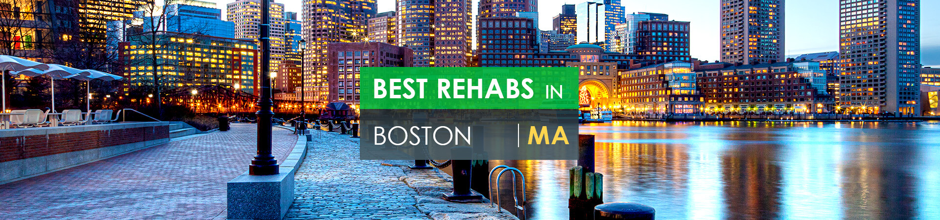Best rehabs in Boston, MA