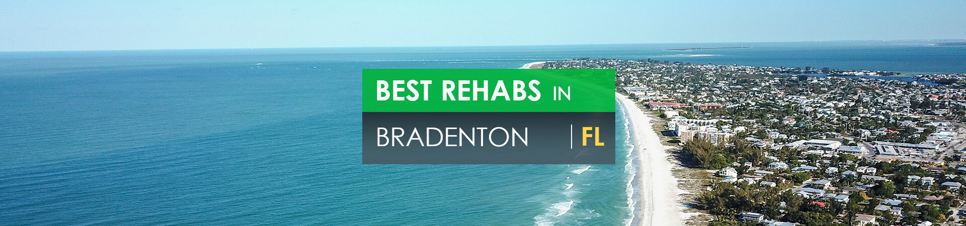 Best rehabs in Bradenton, FL