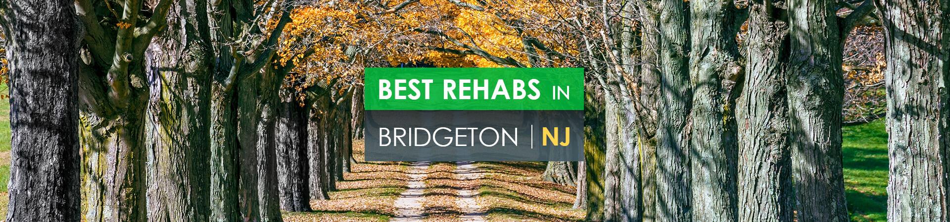 Best rehabs in Bridgeton, NJ