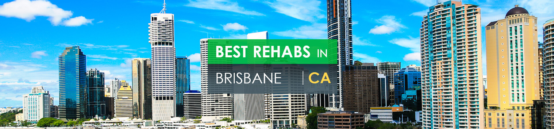 Best rehabs in Brisbane, CA