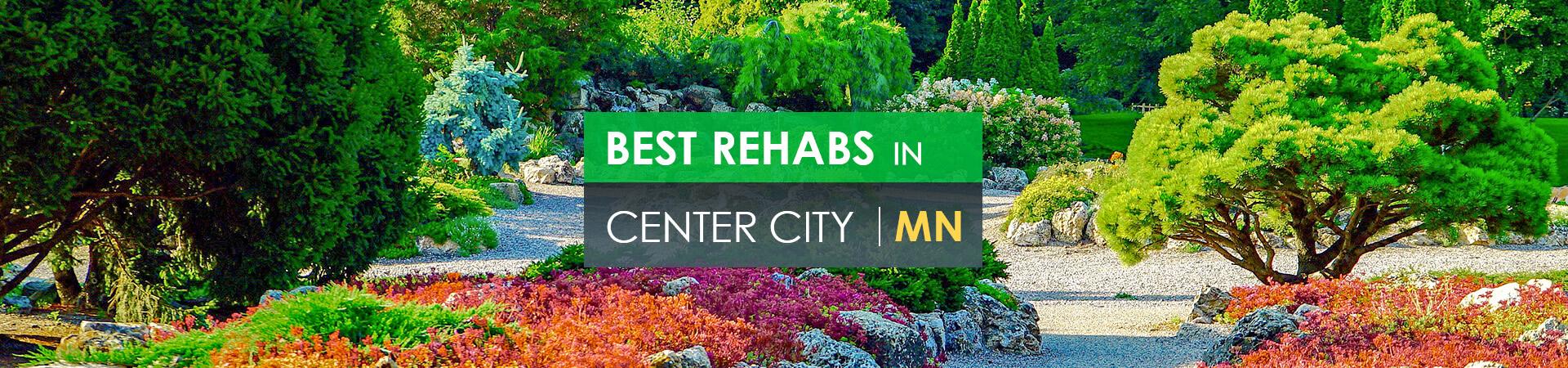 Best rehabs in Center City, MN