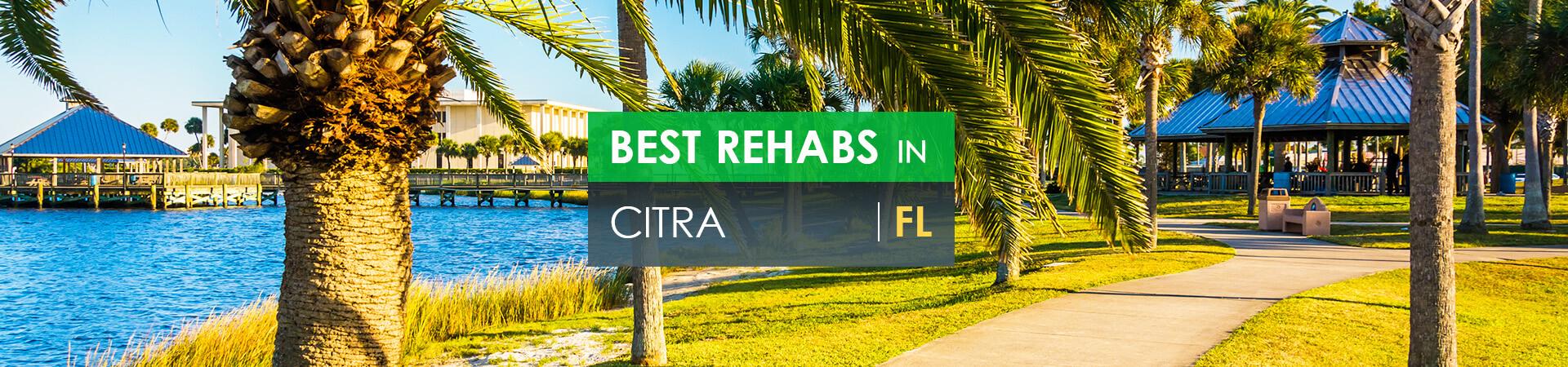 Best rehabs in Citra, FL