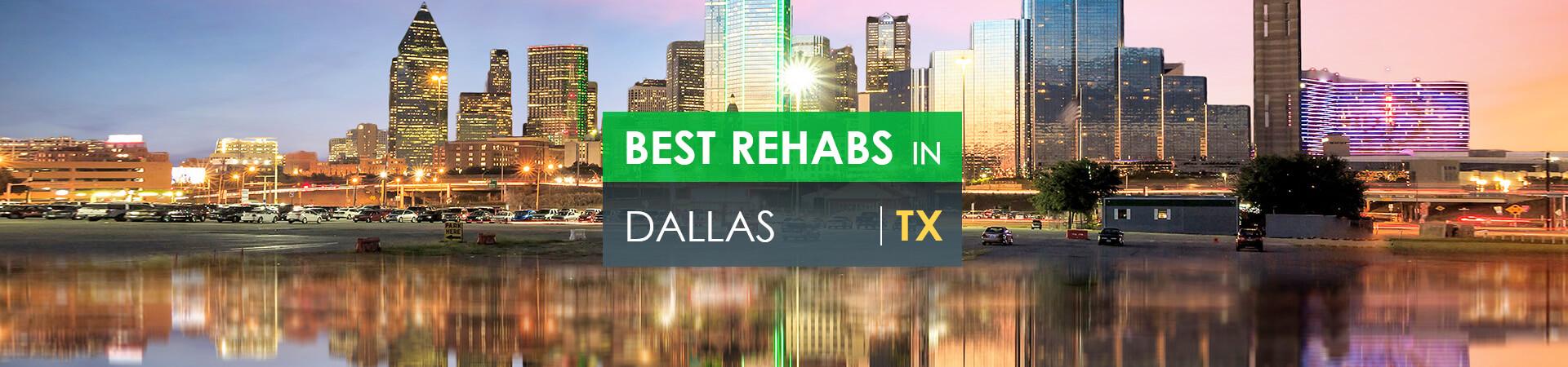 Best rehabs in Dallas, TX