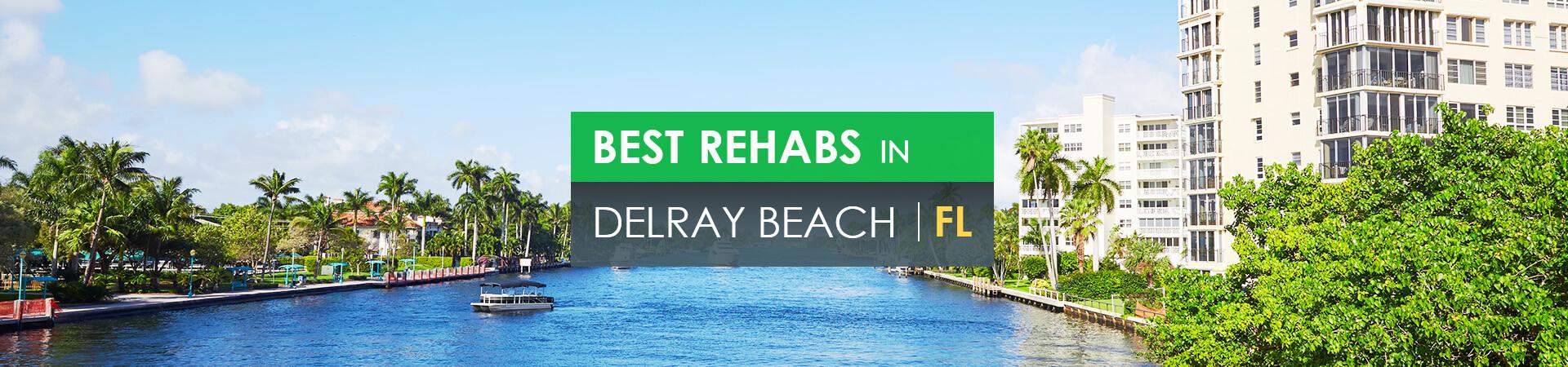 Best rehabs in Delray Beach, FL