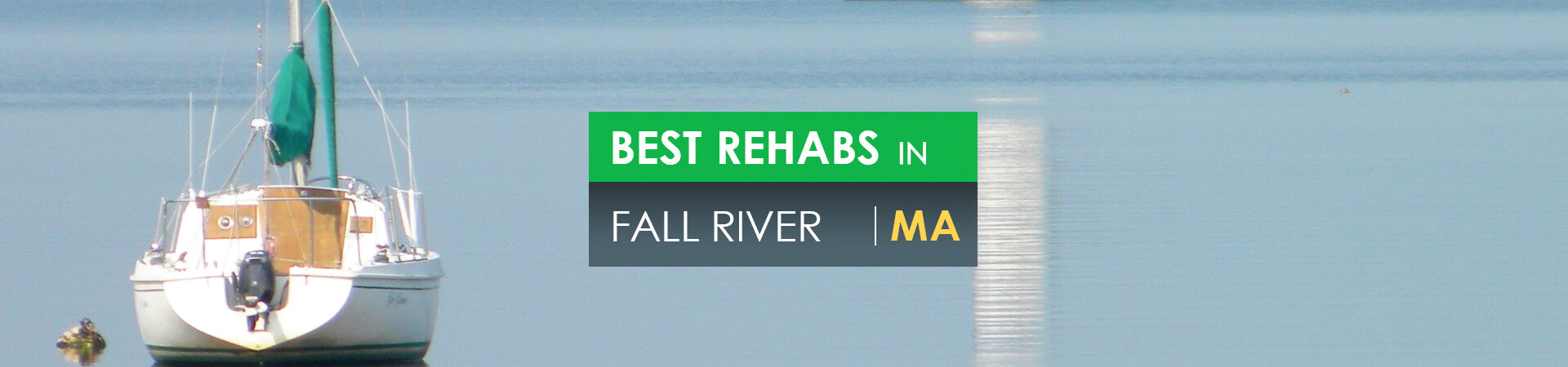 Best rehabs in Fall River, MA