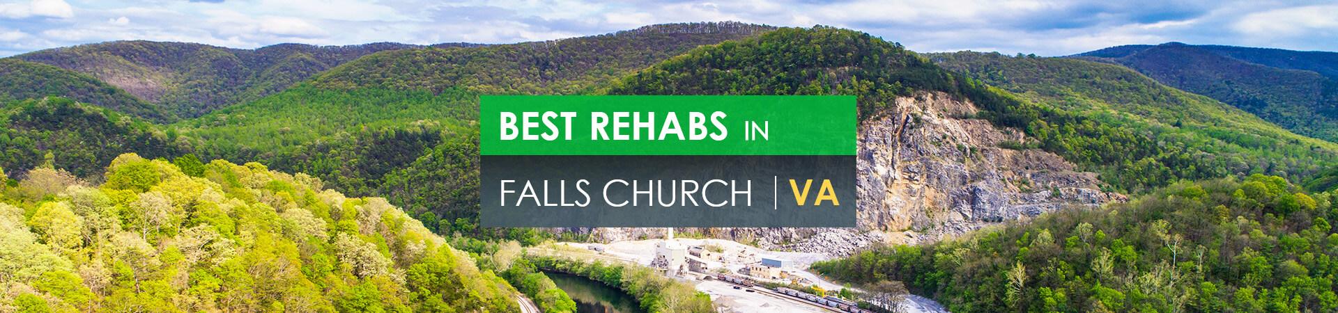 Best rehabs in Falls Church, VA
