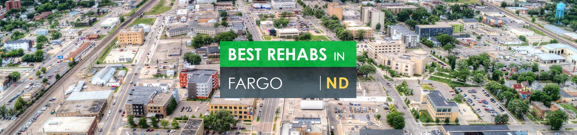 Best rehabs in Fargo, ND