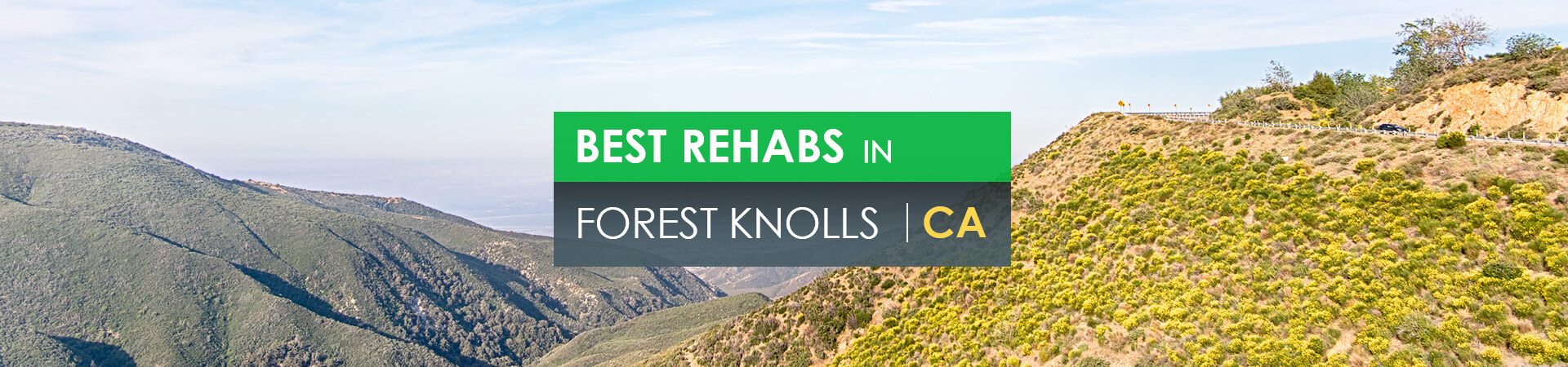 Best rehabs in Forest Knolls, CA