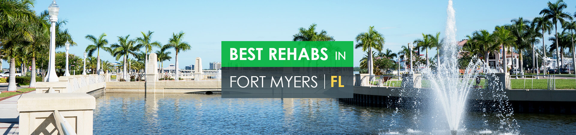 Best rehabs in Fort Myers, FL