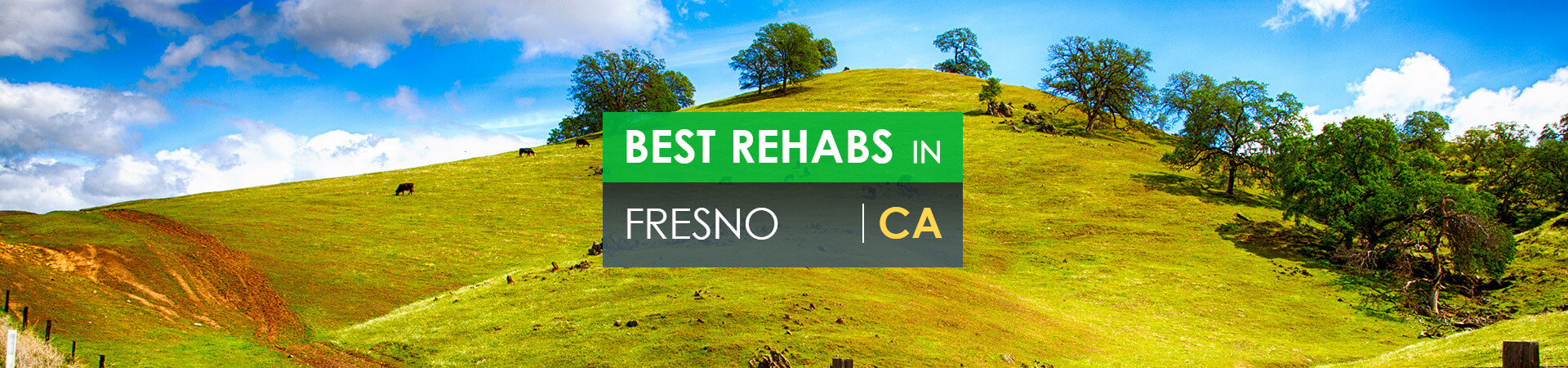 Best rehabs in Fresno, CA