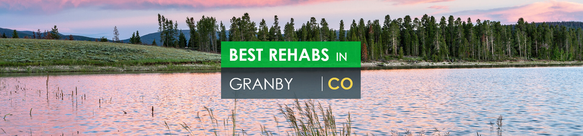 Best rehabs in Granby, CO