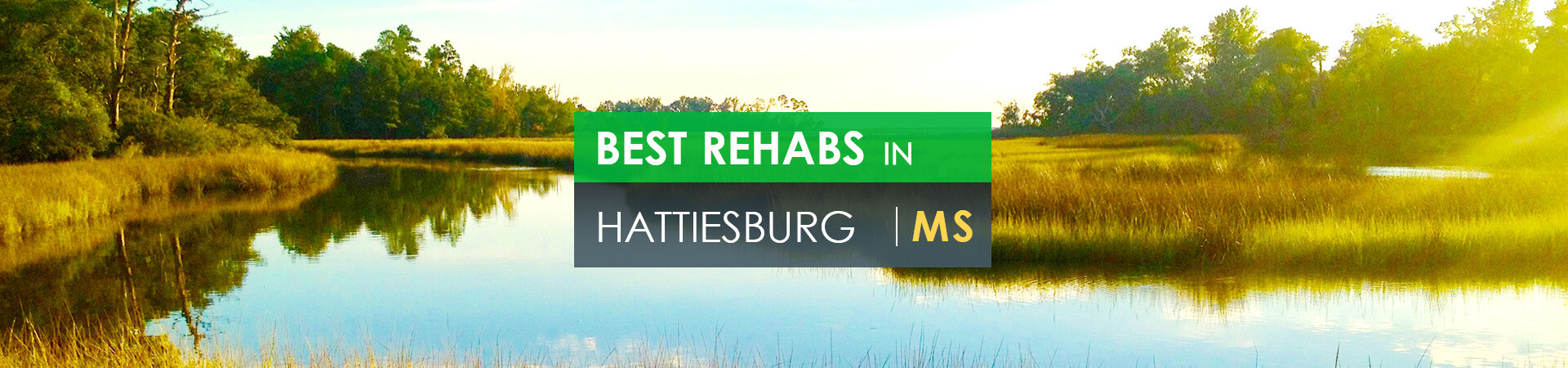 Best rehabs in Hattiesburg, MS