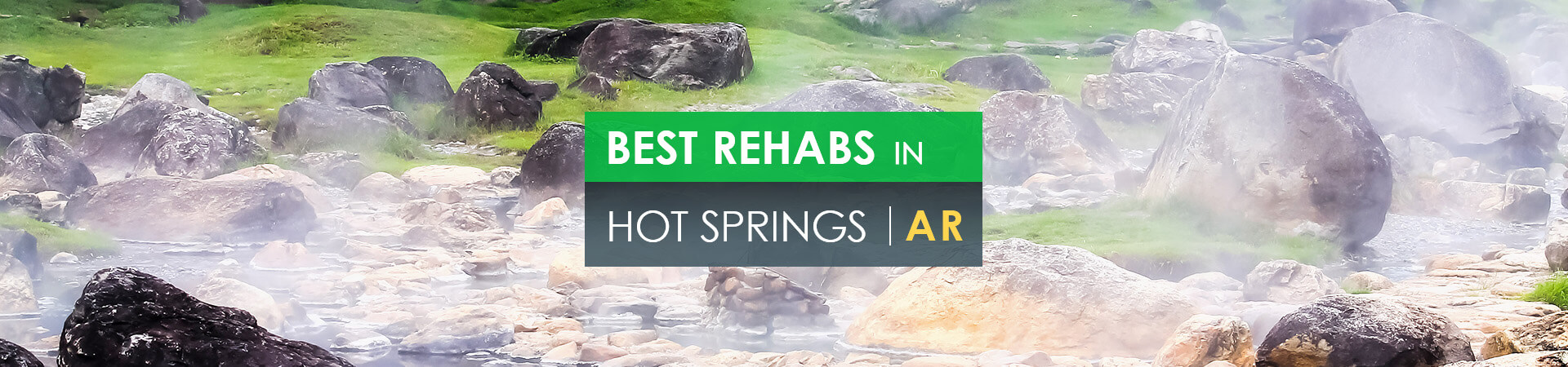 Best rehabs in Hot Springs, AR