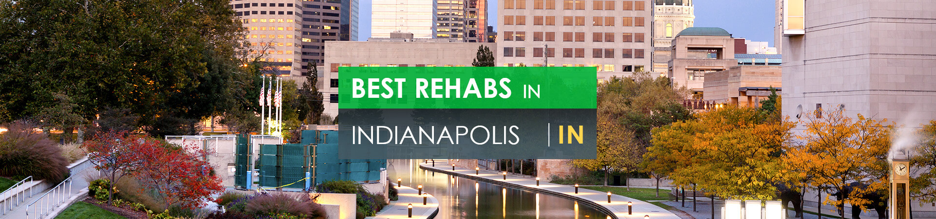Best rehabs in Indianapolis, IN