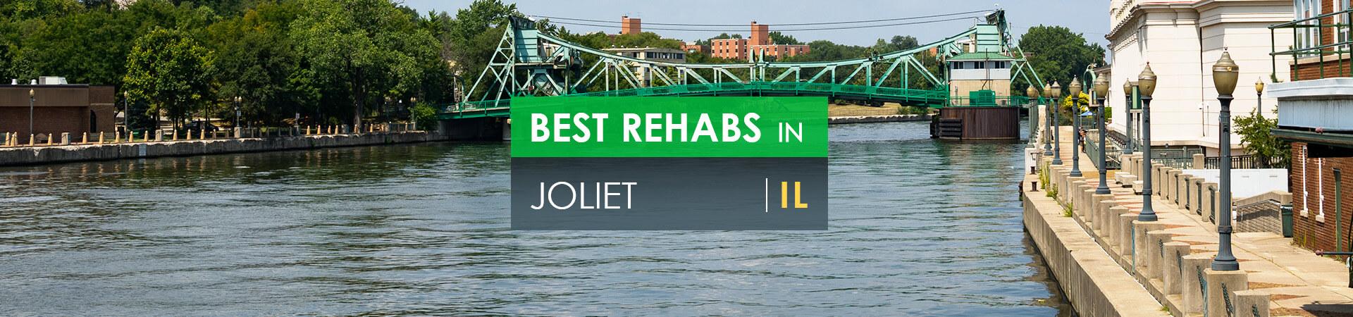 Best rehabs in Joliet, IL