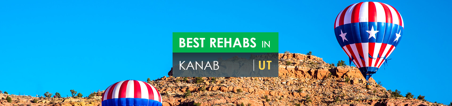 Best rehabs in Kanab, UT