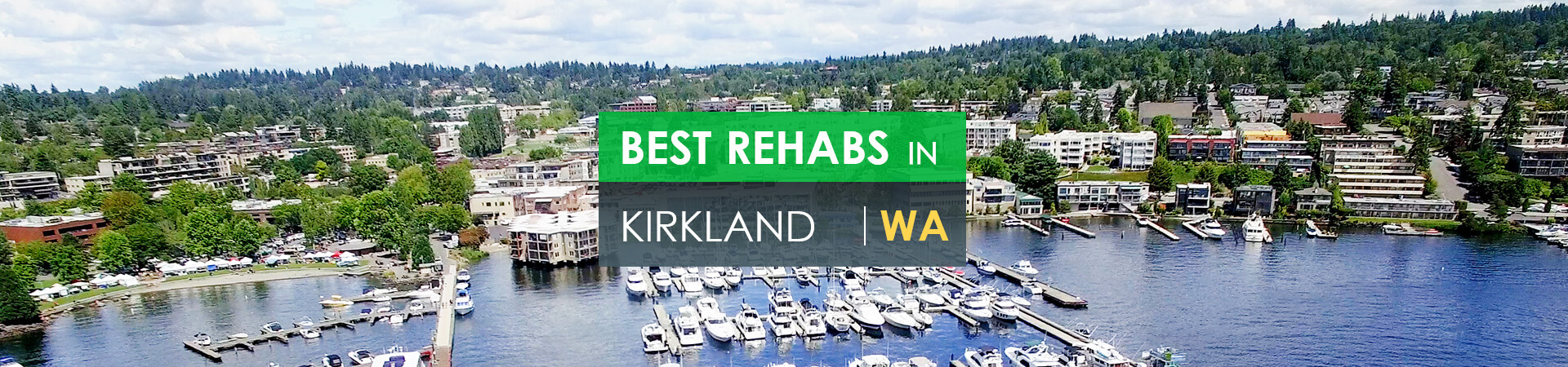 Best rehabs in Kirkland, WA