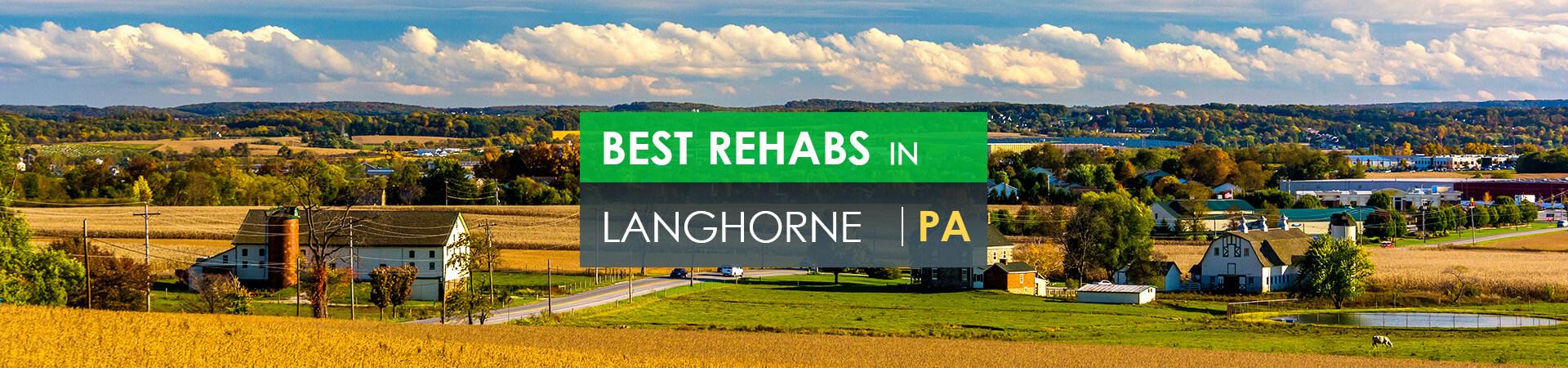 Best rehabs in Langhorne, PA