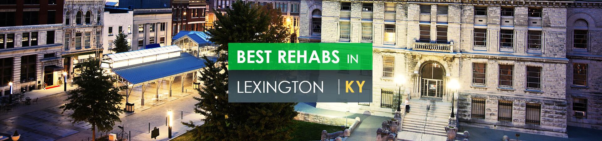Best rehabs in Lexington, KY