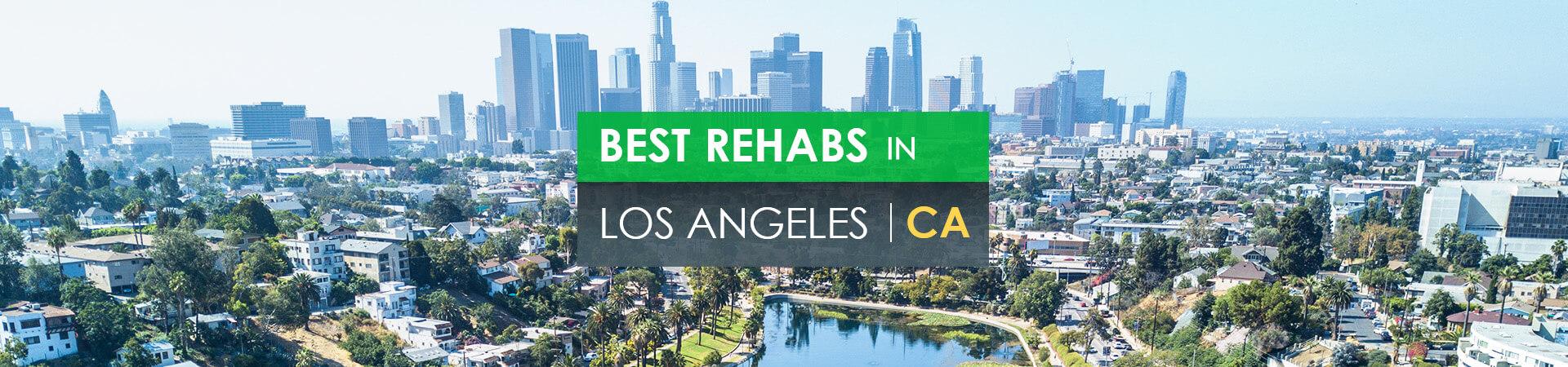 Best rehabs in Los Angeles, CA