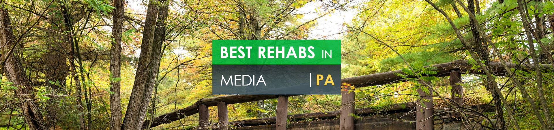 Best rehabs in Media, PA