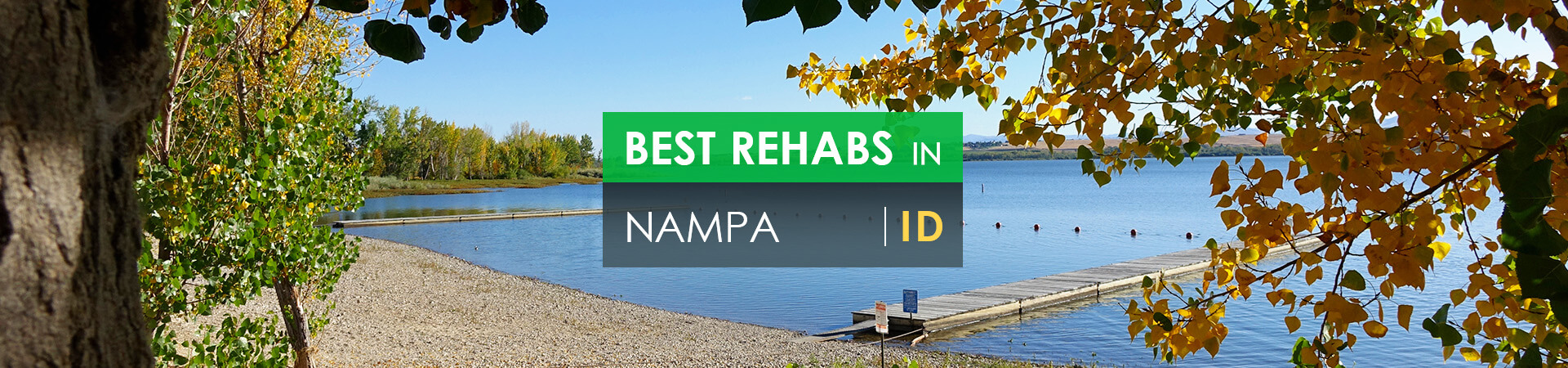 Best rehabs in Nampa, ID