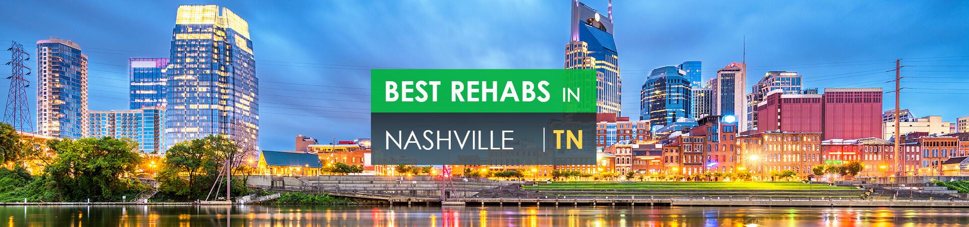 Best rehabs in Nashville, TN