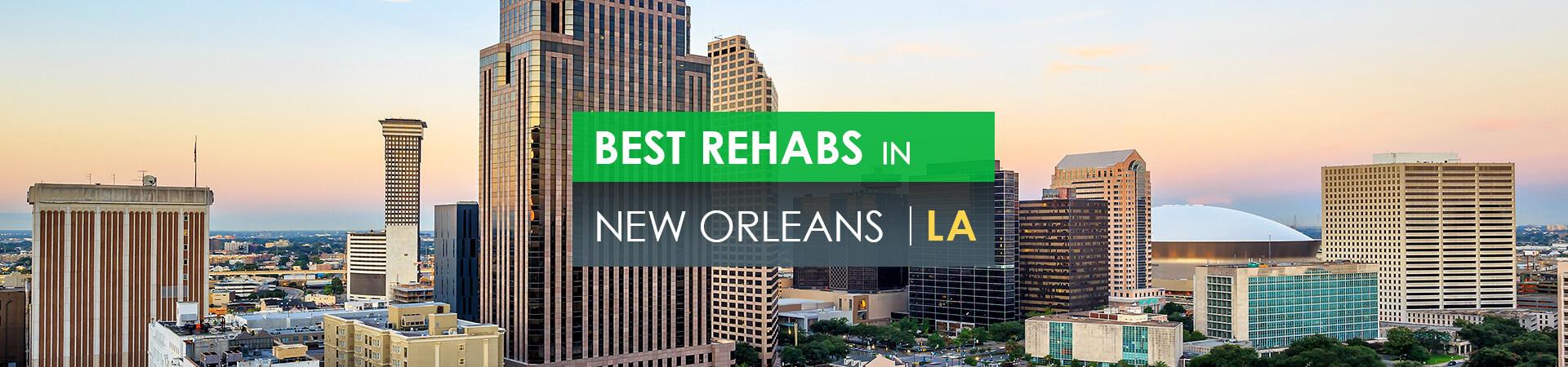 Best rehabs in New Orleans, LA