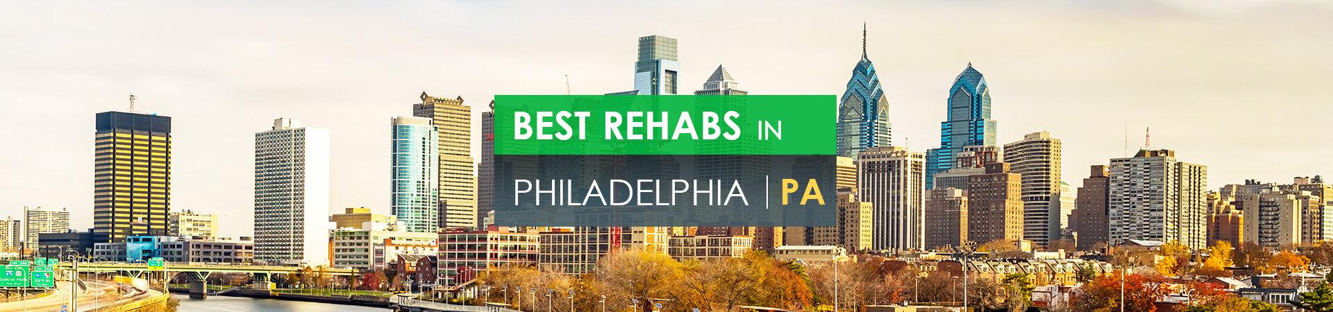 Best rehabs in Philadelphia, PA