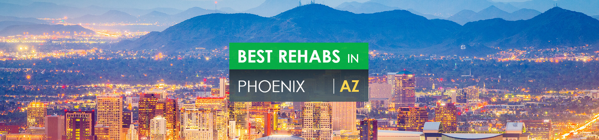 Best rehabs in Phoenix, AZ