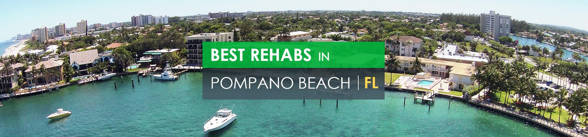 Best rehabs in Pompano Beach, FL