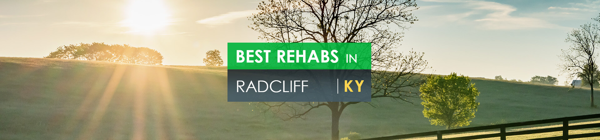Best rehabs in Radcliff, KY
