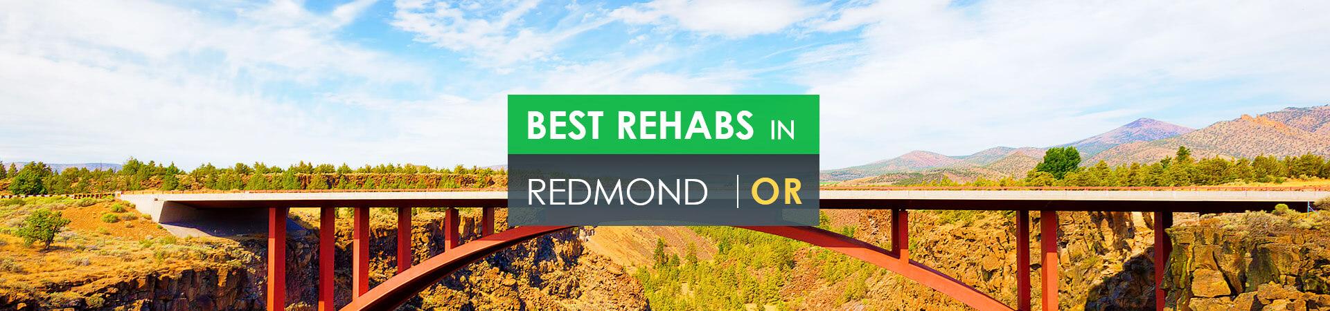 Best rehabs in Redmond, OR