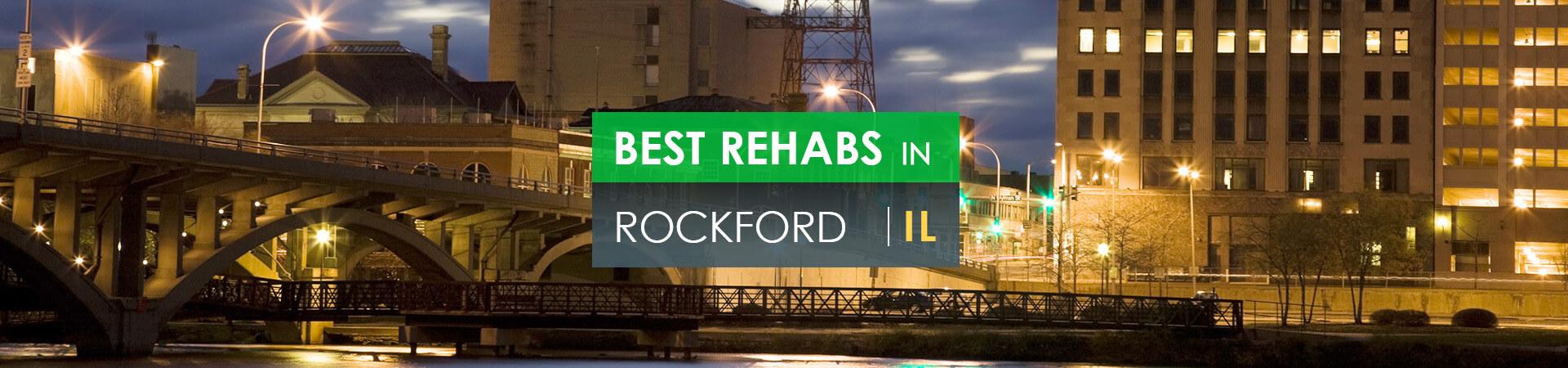 Best rehabs in Rockford, IL