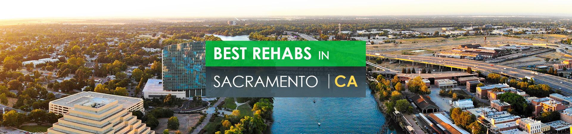 Best rehabs in Sacramento, CA