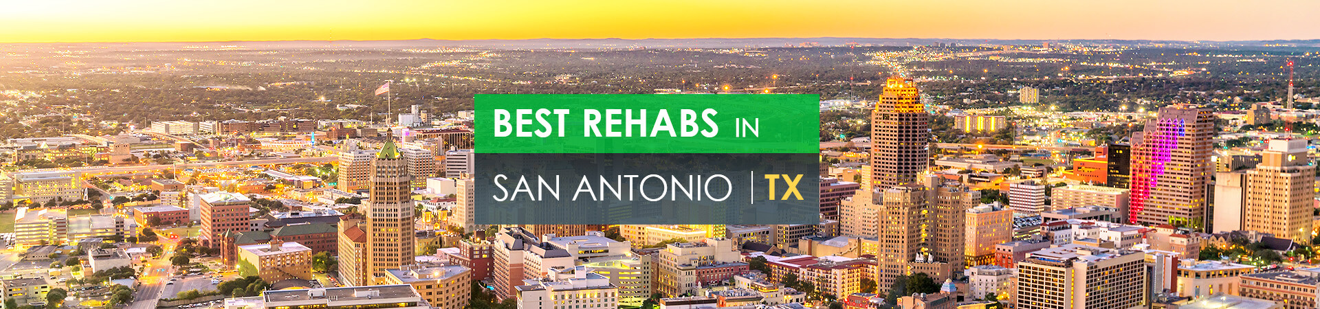 Best rehabs in San Antonio, TX