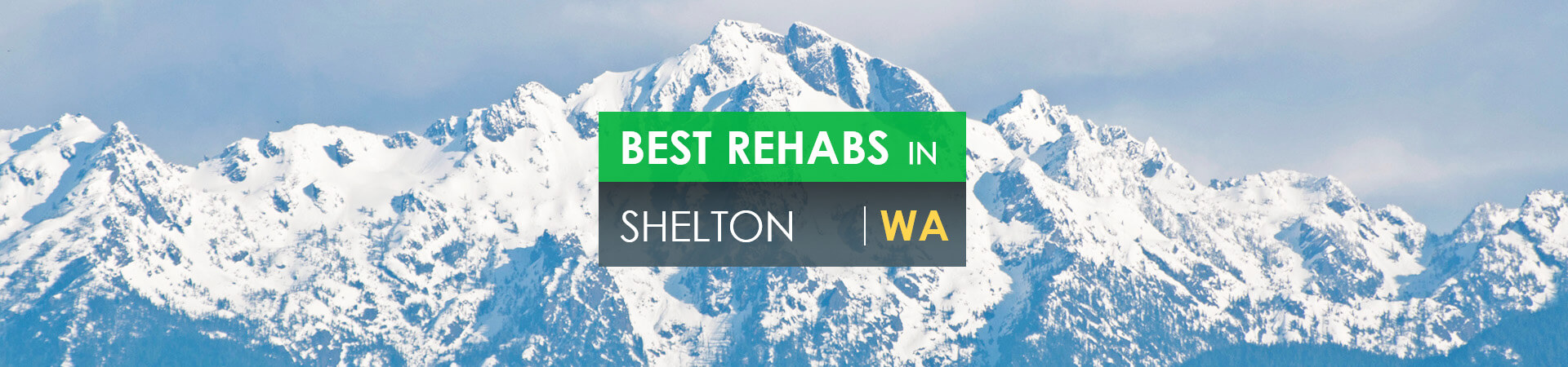 Best rehabs in Shelton, WA