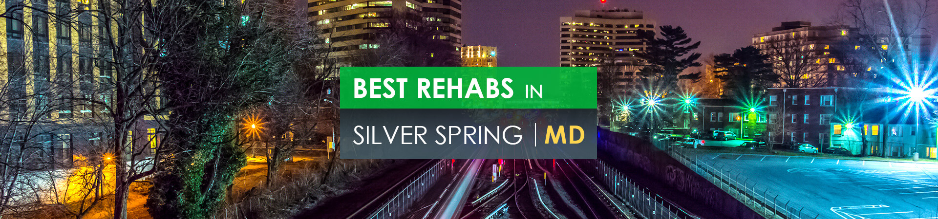 Best rehabs in Silver Spring, MD